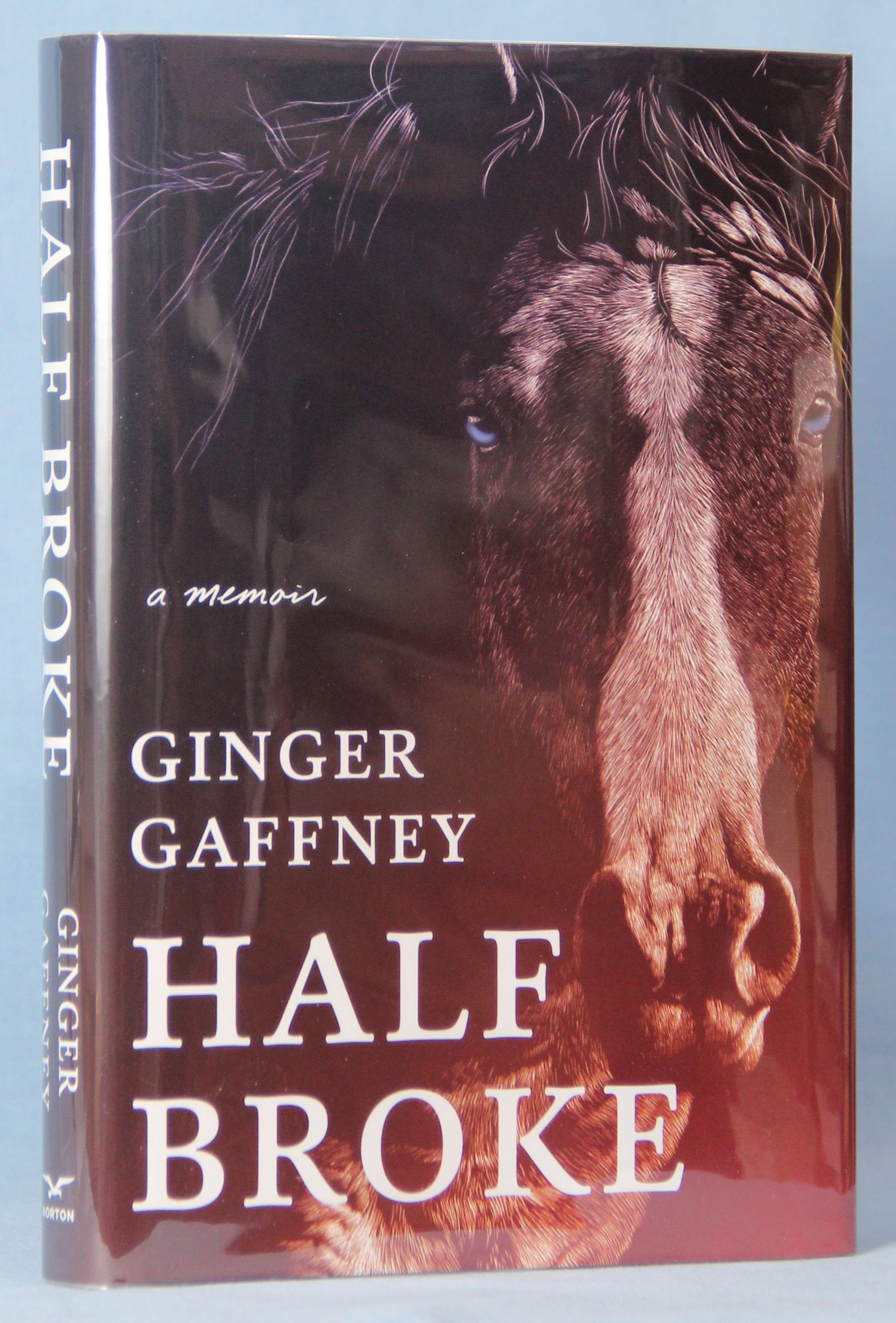 Image for Half Broke: A Memoir (Signed)