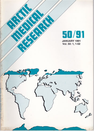 ARCTIC MEDICAL  RESEARCH. Vol. 50, No.1, January 1991., Hansen, J. P. Hart; Harvald, Bent; editors.