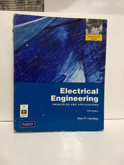 Image for Electrical Engineering: Principles and Applications: International Edition
