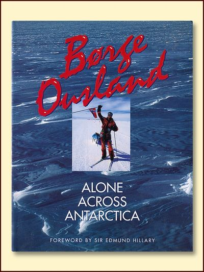 Alone Across Antarctica, Ousland, Borge