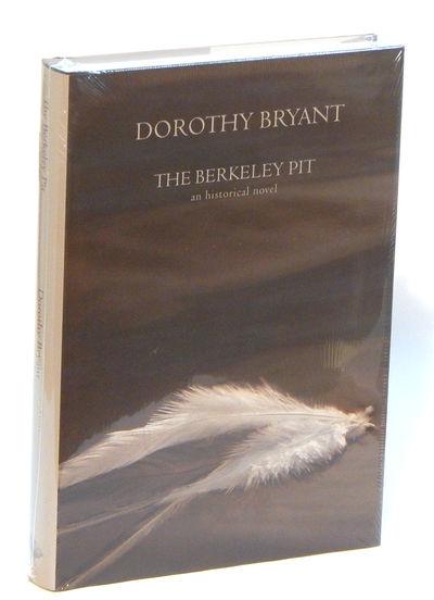 The Berkeley Pit, Bryant, Dorothy