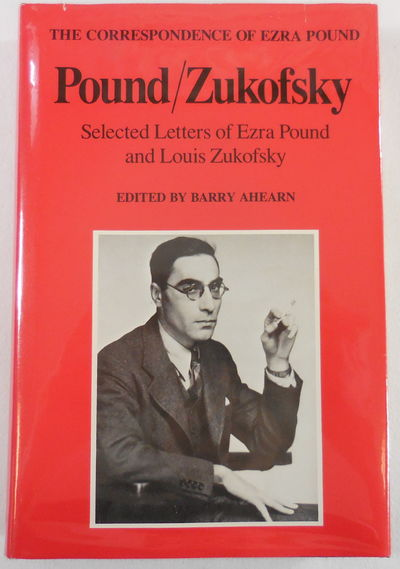 Image for Pound/Zukofsky: Selected Letters of Ezra Pound and Louis Zukofsky. The Correspondence of Ezra Pound Series