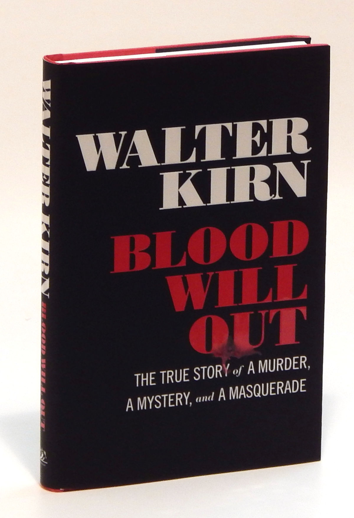 Image for Blood Will Out: The True Story of a Murder, a Mystery and a Masquerade
