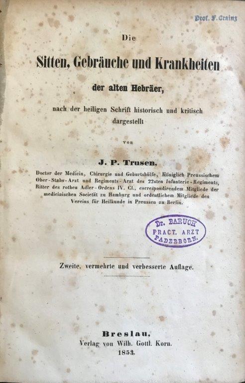 Image for Die Sitten, Gebrauche und Krankheiten der alten Hebraer, nach der heilgen Schrift historisch und kritisch dargestellt.